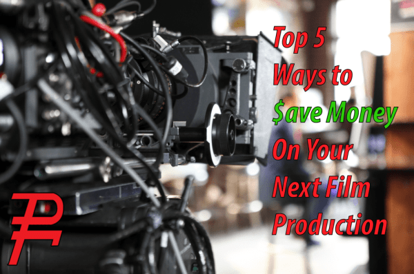 Top-5-ways-to-save-money-on-film-productions