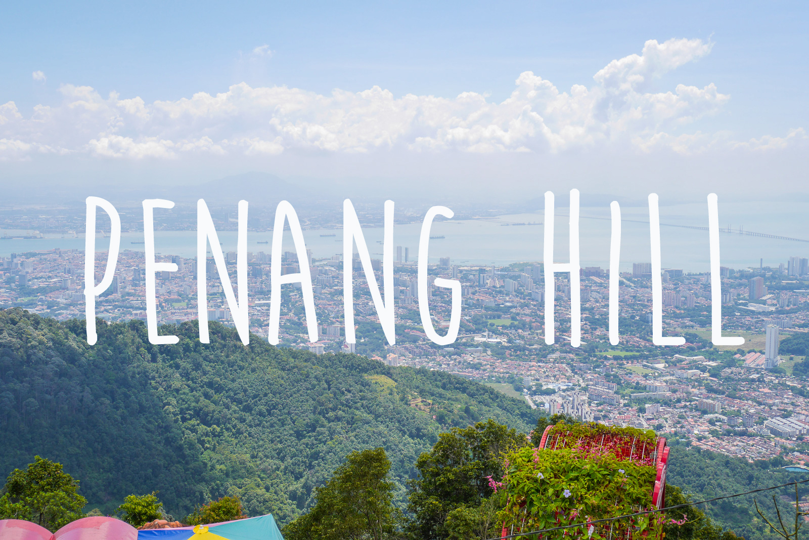 Penang Hill {Video}