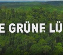 Filmtipp: Die grüne Lüge