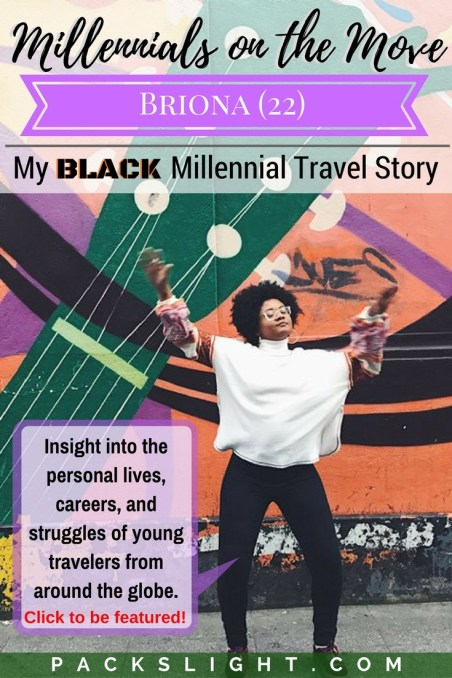 Read 22 year old Brionas story about her first solo trip abroad, her personal accounts as a millennial, black travel!