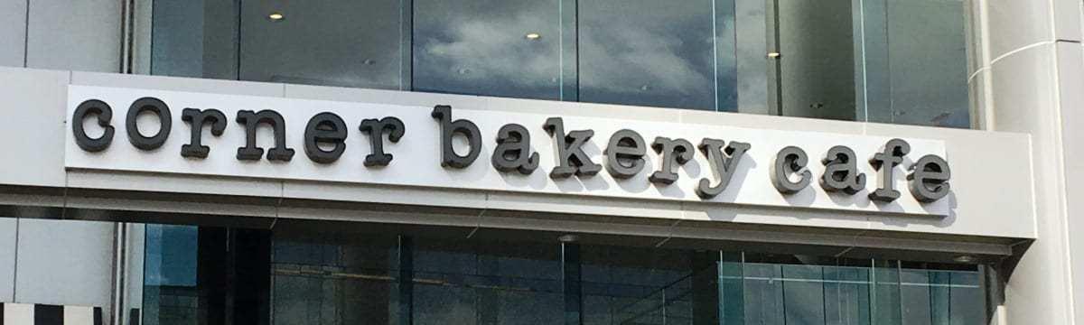 Review: Corner Bakery Café, Baltimore and Washington DC