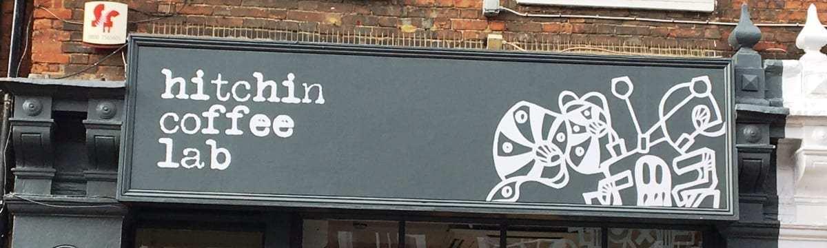 Review: Hitchin Coffee Lab, Hitchin, Hertfordshire