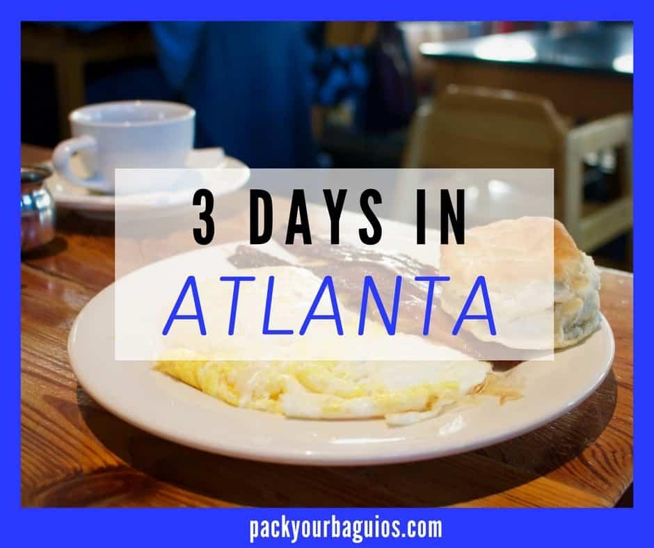 3 Days in Atlanta