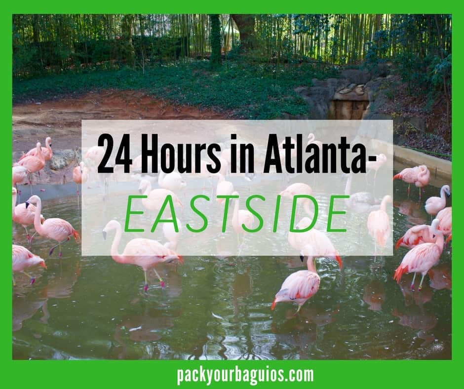 24 Hours in Atlanta- Eastside