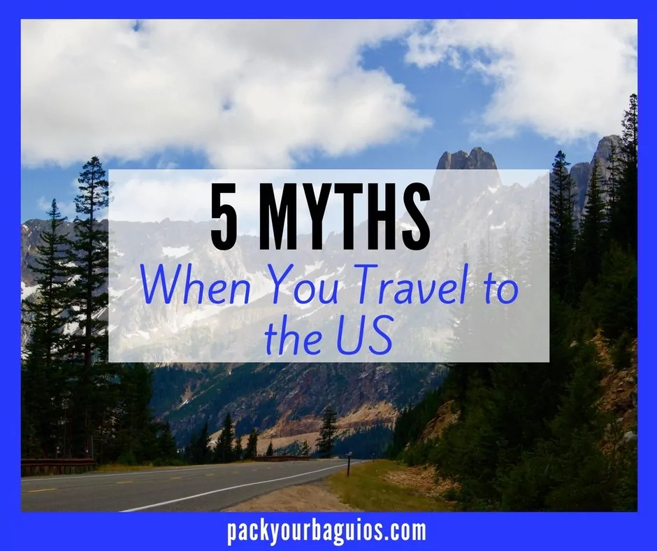 5 Myths When You Travel to the US