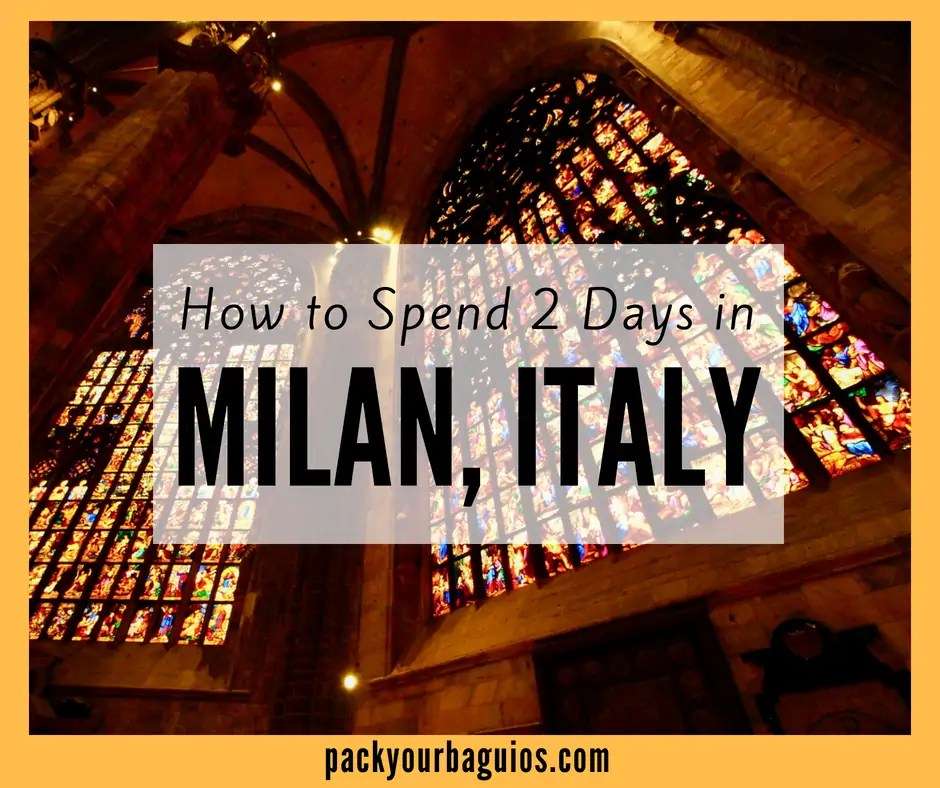 How to Spend 2 Days in Milan, Italy
