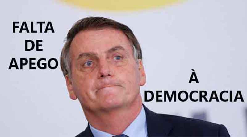 Bolsonaro e a falta de apreço à Democracia