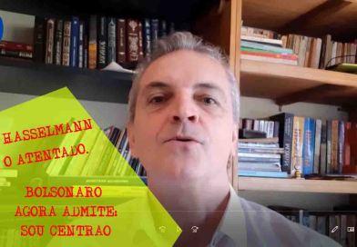 Joice Hasselmann e o mistério da pancadaria. E Bolsonaro admite ser Centrão