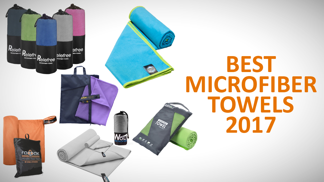 Best Microfiber Towels 2017
