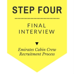 Emirates cabin crew recruitment step by step process - Step Four - Final Interview
