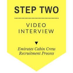 Emirates cabin crew recruitment step by step process - Step Two- Video Interview