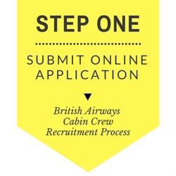 British Airways Cabin Crew Recruitment - Step by Step Process 2017 - Step 1 - Submit Online Application