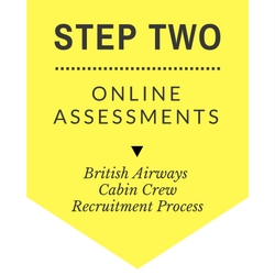 British Airways Cabin Crew Recruitment - Step by Step Process 2017 - Step 2 - Online Assessments