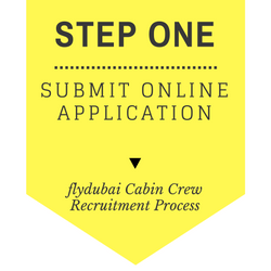 flydubai Cabin Crew Recruitment - Step by Step Process 2017 - Step 1 - Submit online application