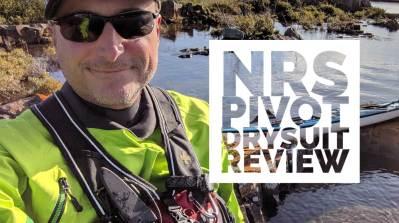 NRS Pivot Drysuit review