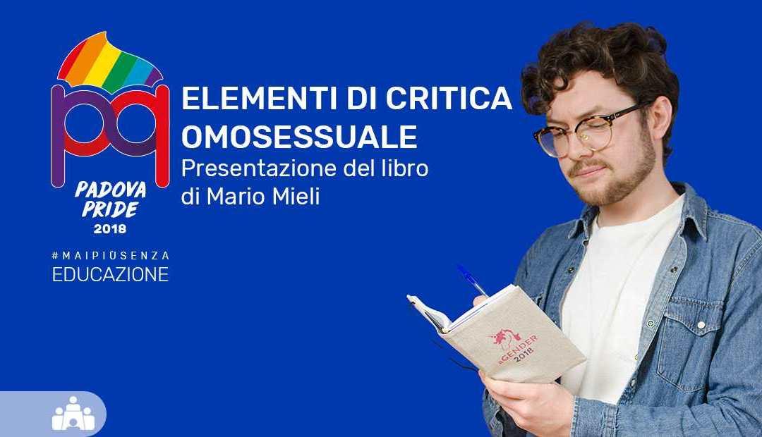 Presentazione del libro Elementi di Critica Omosessuale di Mario Mieli