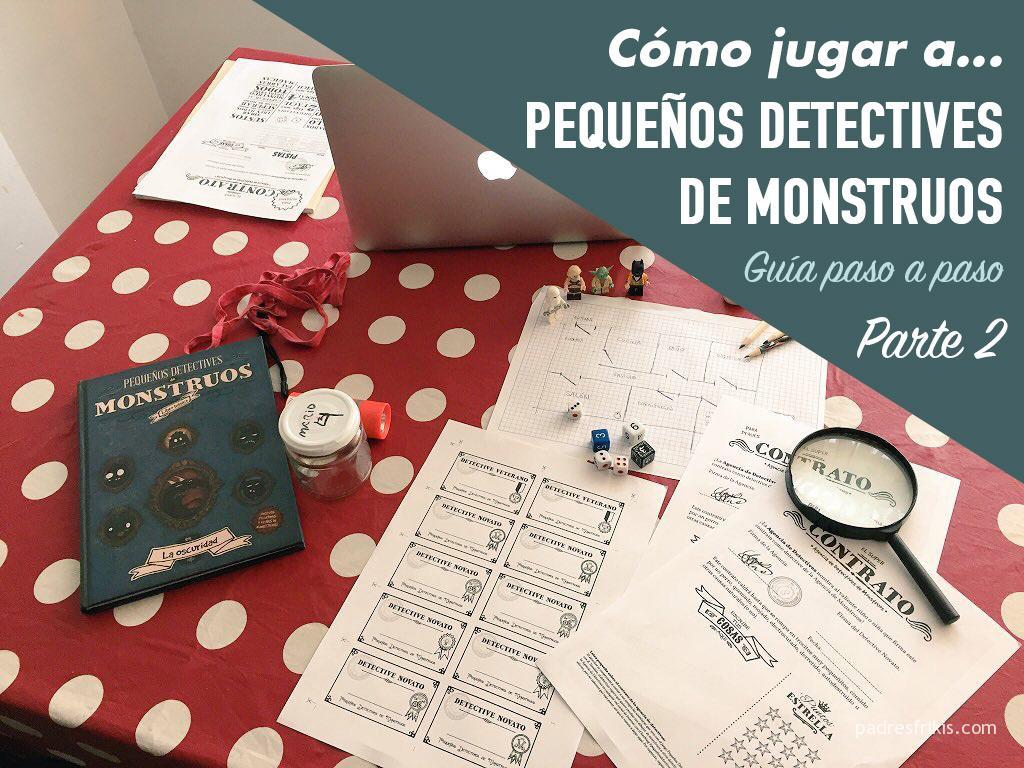 Cómo jugar Pequeños Detectives de Monstruos - Guía Paso a Paso (2/2)