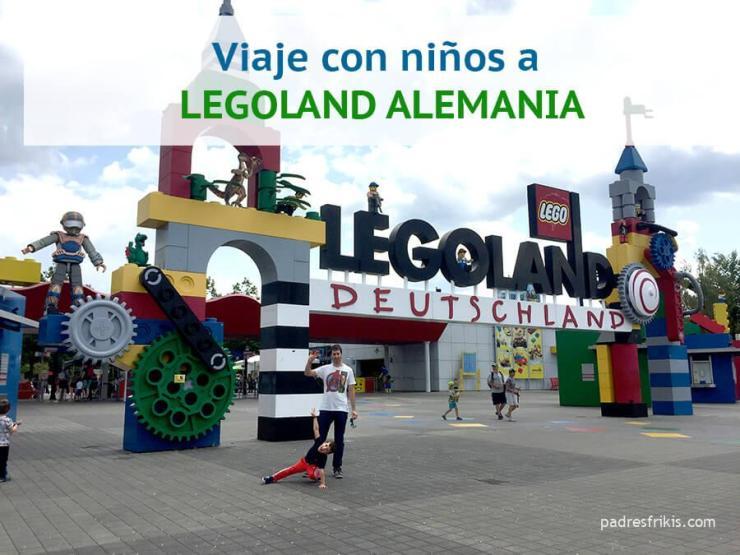 Viaje con niños a Legoland Alemania
