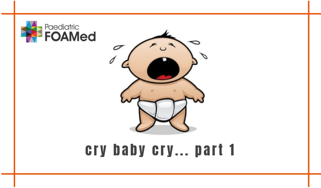 Cry Baby Cry… Part 1