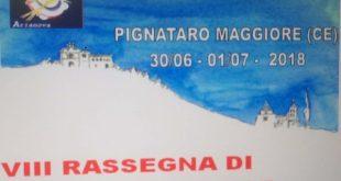 PIGNATARO MAGGIORE – 8° Rassegna Popolare dell'associazione Arianova