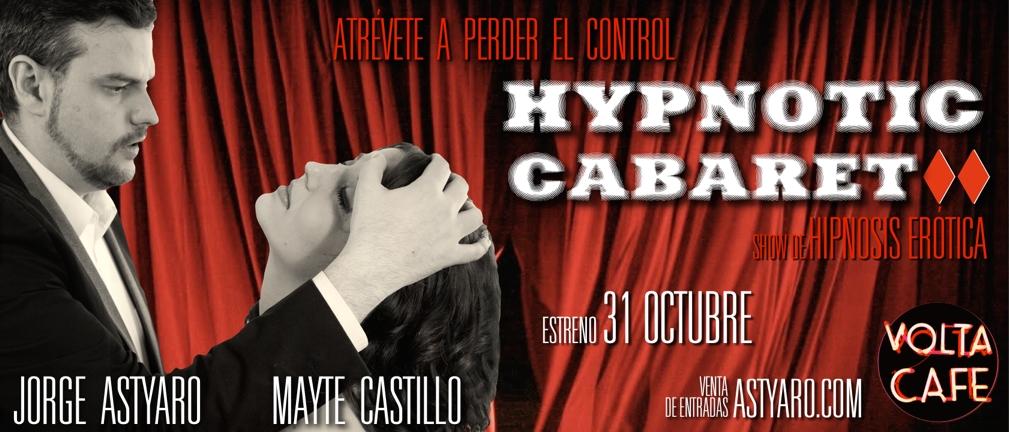 Banner Hypnotic Cabaret Fecha Estreno