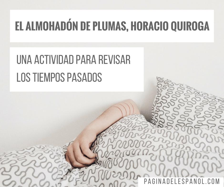 El almohadón de plumas, Horacio Quiroga (1)