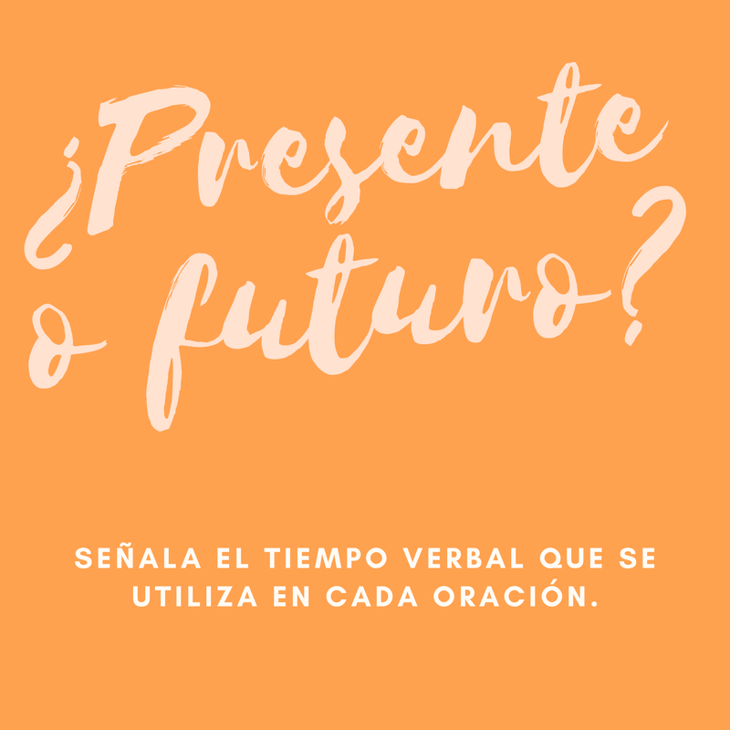¿Presente o futuro?