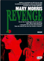 «Revenge» di Mary Morris