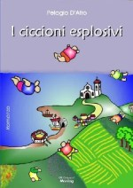 I ciccioni esplosivi