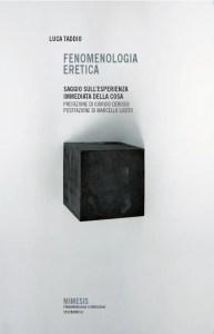Luca Taddio, Fenomenologia eretica