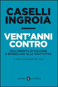 Caselli, Ingroia: 20 anni contro