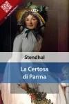 La Certosa di Parma di Stendhal