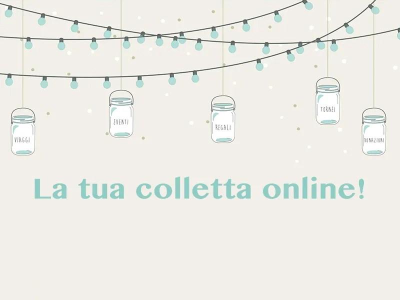 La tua colletta online