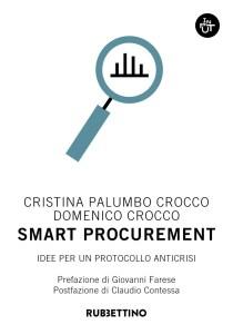 Smart procurement. Idee per un protocollo anticrisi