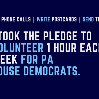 Volunteer 1 Hour Each Week To Flip The Pennsylvania House of Representatives