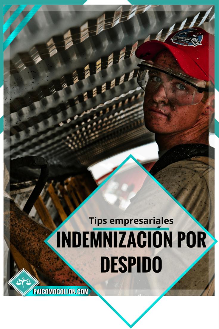 Indemnización por despido ¿Cómo puedo despedir a un trabajador sin pagarle indemnización?