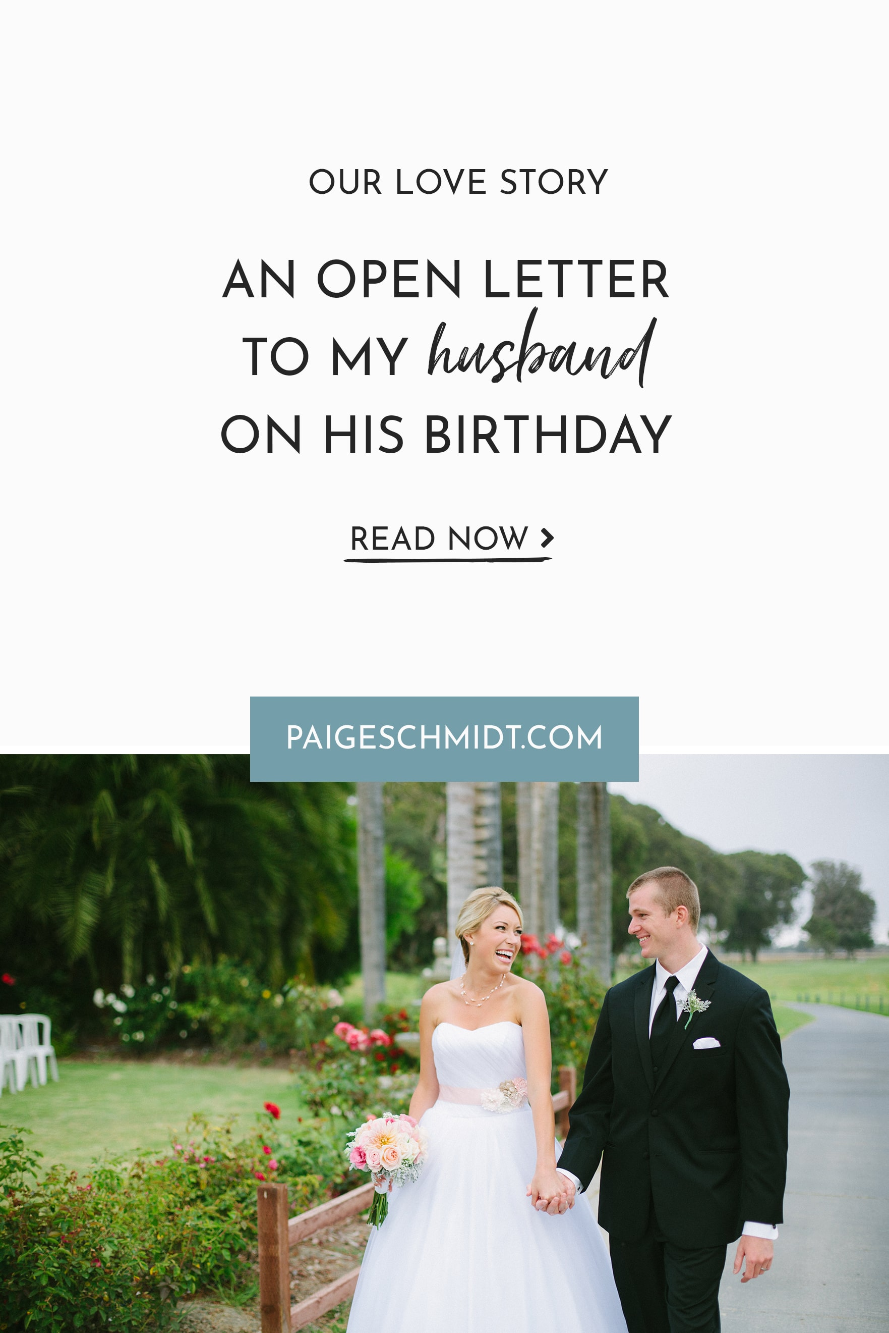 Happy Birthday Marco An Open Letter To My Husband Paige Schmidt Llc