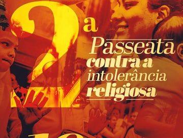 2° Passeata Contra a Intolerância Religiosa