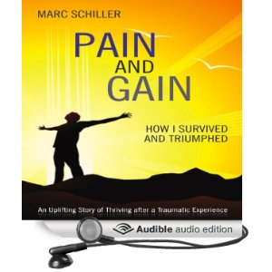 Pain and Gain-How I Surived and Triumphed