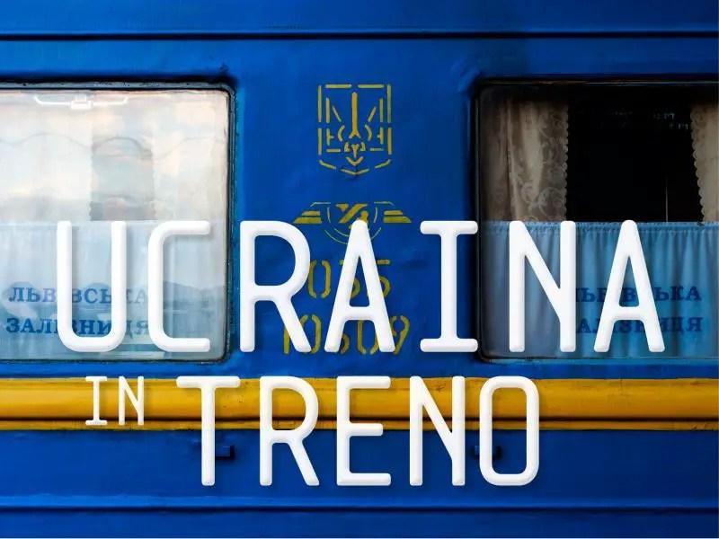 Ucraina in treno