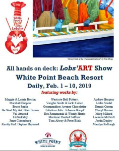 """The Maritime Painted Saltbox is participating in the White Point Lobs'ART Show at White Point as part of the White Point Year of the Lobster and the Nova Scotia Lobster Crawl.  The Show runs  February 1-February 10, 2019.  For further information go to  https://www.whitepoint.com/events/lobsart-show-at-white-point/  The poster features Tom Alway's newest painting for 2019 36"""" x 48"""" acrylic on gallery canvas """"Dress Circle at the Crustacean Carnival."""" This painting will be on display at the show."""