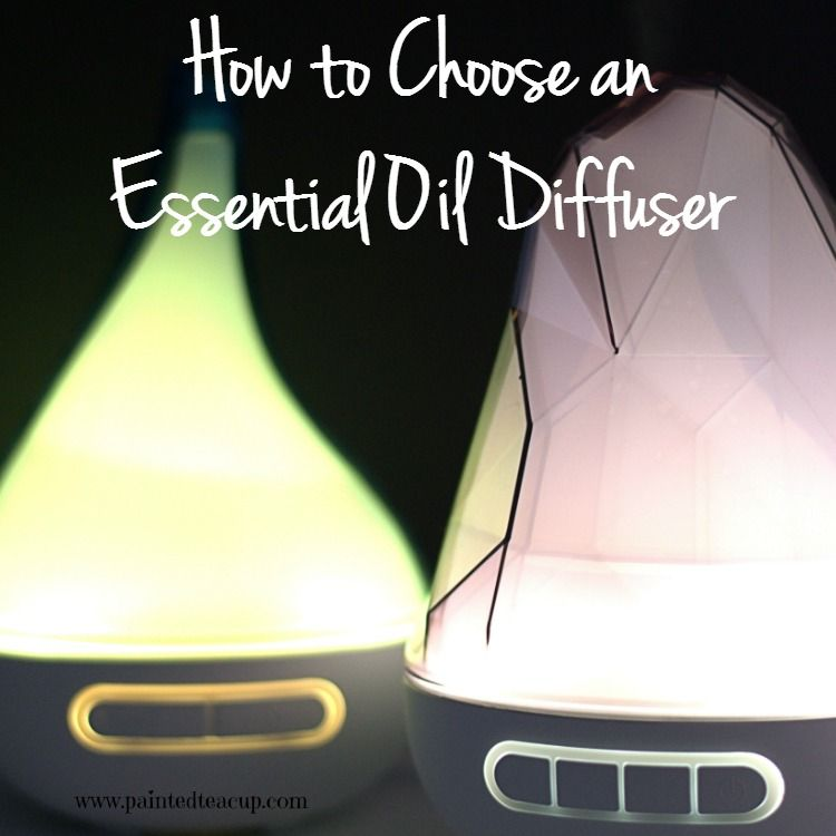Important information on How to Choose an Essential Oil Diffuser & a review of 2 essential oil diffusers. www.paintedteacup.com