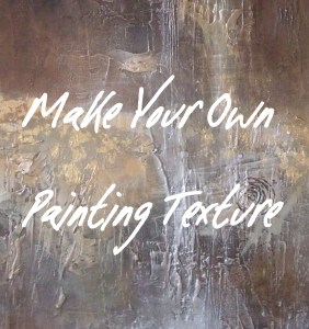 Make Your Own Painting Texture