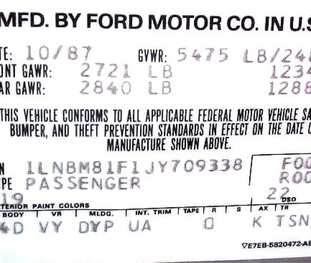 But The Actual Color Code Is Above The Words And Is 19 Ford Id