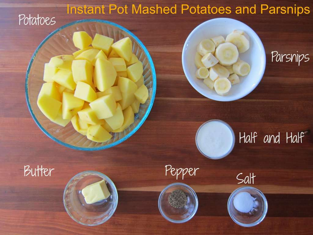 Instant Pot Mashed Potatoes and Parsnips Ingredients - Paint the Kitchen Red