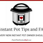 17 Instant Pot Tips and FAQs (Frequently Asked Questions)