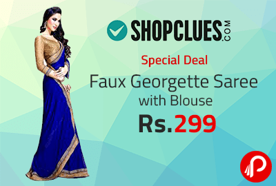 Faux Georgette Saree with Blouse at Rs.299   Special Deal