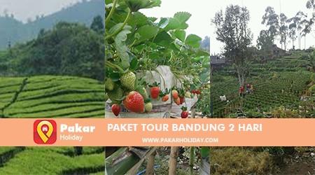 PAKET TOUR BANDUNG 2 HARI PAKARHOLIDAY BANDUNG