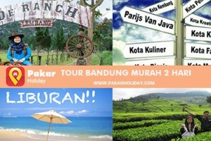 Tour Bandung Murah 2 Hari