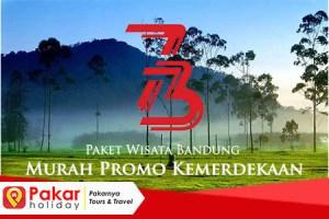 Paket Wisata Bandung Murah Promo Kemerdekaan